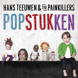 Popstukken Hans Teeuwen & the Painkillers
